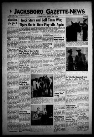 Primary view of object titled 'Jacksboro Gazette-News (Jacksboro, Tex.), Vol. EIGHTY-SECOND YEAR, No. 47, Ed. 0 Thursday, April 19, 1962'.