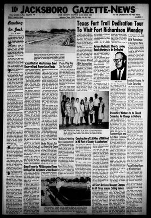 Primary view of object titled 'Jacksboro Gazette-News (Jacksboro, Tex.), Vol. EIGHTY-NINTH YEAR, No. 8, Ed. 0 Thursday, July 25, 1968'.