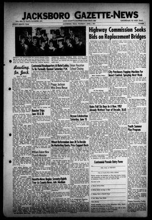 Primary view of object titled 'Jacksboro Gazette-News (Jacksboro, Tex.), Vol. 78, No. 1, Ed. 1 Thursday, June 6, 1957'.