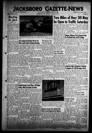 Primary view of object titled 'Jacksboro Gazette-News (Jacksboro, Tex.), Vol. 78, No. 11, Ed. 1 Thursday, August 15, 1957'.