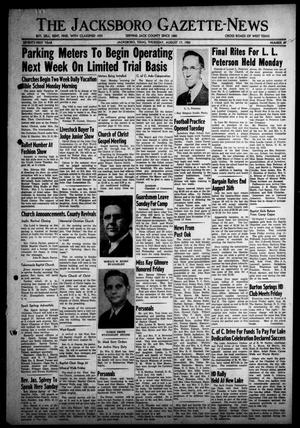 Primary view of object titled 'The Jacksboro Gazette-News (Jacksboro, Tex.), Vol. 71, No. 12, Ed. 1 Thursday, August 17, 1950'.