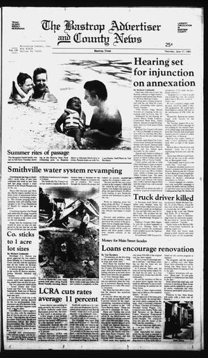 Primary view of object titled 'The Bastrop Advertiser and County News (Bastrop, Tex.), Vol. 139, No. 34, Ed. 1 Thursday, June 27, 1985'.