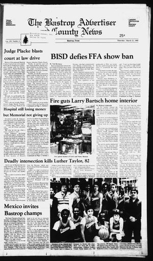 Primary view of object titled 'The Bastrop Advertiser and County News (Bastrop, Tex.), Vol. 139, No. 6, Ed. 1 Thursday, March 21, 1985'.