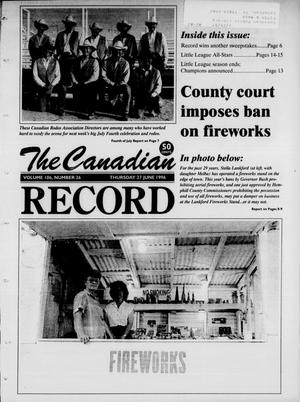 Primary view of object titled 'The Canadian Record (Canadian, Tex.), Vol. 106, No. 26, Ed. 1 Thursday, June 27, 1996'.
