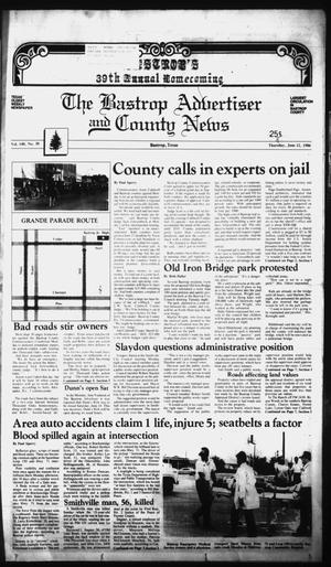 Primary view of object titled 'The Bastrop Advertiser and County News (Bastrop, Tex.), Vol. 140, No. 30, Ed. 1 Thursday, June 12, 1986'.
