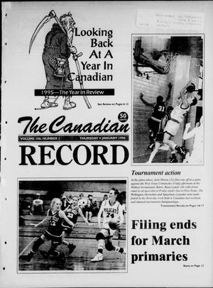 Primary view of object titled 'The Canadian Record (Canadian, Tex.), Vol. 106, No. 1, Ed. 1 Thursday, January 4, 1996'.