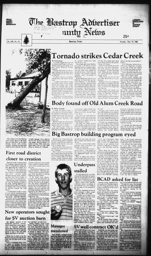 Primary view of object titled 'The Bastrop Advertiser and County News (Bastrop, Tex.), Vol. 140, No. 23, Ed. 1 Monday, May 19, 1986'.
