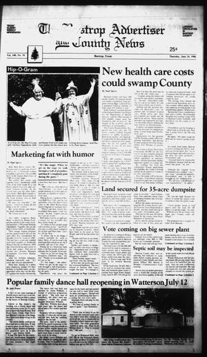 Primary view of object titled 'The Bastrop Advertiser and County News (Bastrop, Tex.), Vol. 140, No. 34, Ed. 1 Thursday, June 26, 1986'.