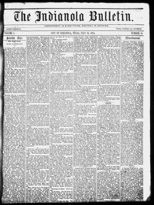 The Indianola Bulletin. (Indianola, Tex.), Vol. 1, No. 14, Ed. 1 Friday, July 13, 1855