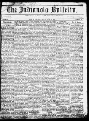 The Indianola Bulletin. (Indianola, Tex.), Vol. 1, No. 10, Ed. 1 Friday, June 15, 1855