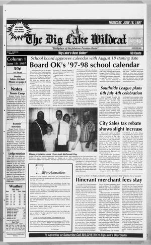 The Big Lake Wildcat (Big Lake, Tex.), Vol. SEVENTY-SECOND YEAR, No. 25, Ed. 1 Thursday, June 19, 1997