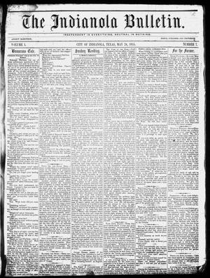 Primary view of object titled 'The Indianola Bulletin. (Indianola, Tex.), Vol. 1, No. 7, Ed. 1 Thursday, May 24, 1855'.