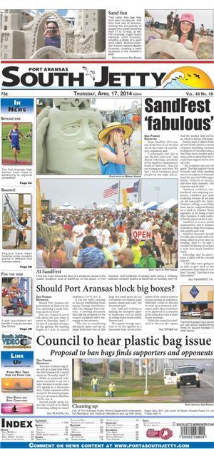 Port Aransas South Jetty (Port Aransas, Tex.), Vol. 43, No. 16, Ed. 1 Thursday, April 17, 2014