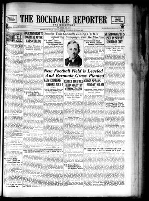 Primary view of The Rockdale Reporter and Messenger (Rockdale, Tex.), Vol. 62, No. 20, Ed. 1 Thursday, June 28, 1934