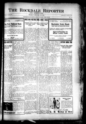 Primary view of The Rockdale Reporter and Messenger (Rockdale, Tex.), Vol. 38, No. 16, Ed. 1 Thursday, June 29, 1911