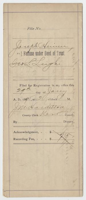 [Release Deed Between Joseph Heinen and George L. Leigh, January 29, 1895]