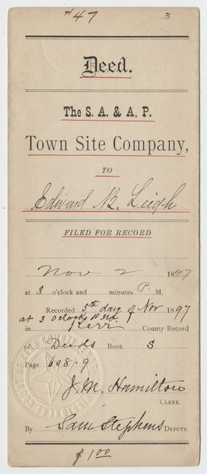 [Deed from the S. A. & A. P. Town Site Company to Edward B. Leigh]