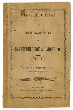 Constitution and By-Laws of Galveston Hook & Ladder Co., No. 1