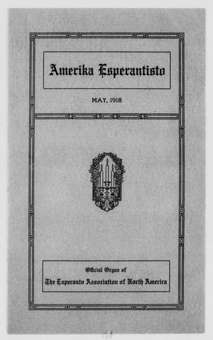 Amerika Esperantisto (West Newton, Mass.), Vol. 22, No. 4, Ed. 1 Wednesday, May 1, 1918