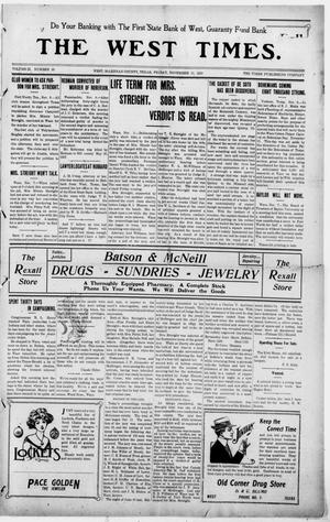 The West Times. (West, Tex.), Vol. 22, No. 39, Ed. 1 Friday, November 11, 1910