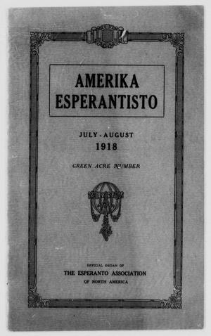Amerika Esperantisto (West Newton, Mass.), Vol. 22, No. 6, Ed. 1 Monday, July 1, 1918