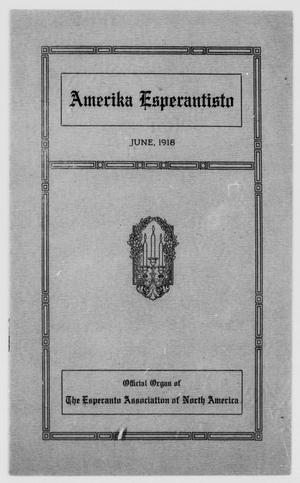 Amerika Esperantisto (West Newton, Mass.), Vol. 22, No. 5, Ed. 1 Saturday, June 1, 1918