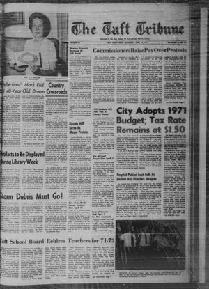 Primary view of object titled 'The Taft Tribune (Taft, Tex.), Vol. 46, No. 15, Ed. 1 Wednesday, April 14, 1971'.