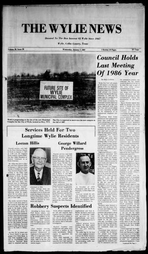 The Wylie News (Wylie, Tex.), Vol. 39, No. 30, Ed. 1 Wednesday, January 7, 1987