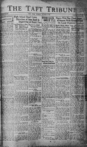 Primary view of object titled 'The Taft Tribune (Taft, Tex.), Vol. 12, No. 26, Ed. 1 Thursday, October 27, 1932'.