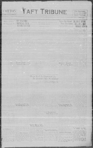 Primary view of object titled 'Taft Tribune (Taft, Tex.), Vol. 15, No. 1, Ed. 1 Wednesday, May 1, 1935'.