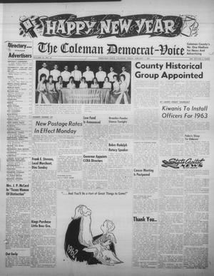 Primary view of object titled 'The Coleman Democrat-Voice (Coleman, Tex.), Vol. 82, No. 30, Ed. 1 Tuesday, January 1, 1963'.
