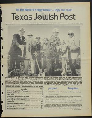 Primary view of object titled 'Texas Jewish Post (Fort Worth, Tex.), Vol. 39, No. 14, Ed. 1 Thursday, April 4, 1985'.