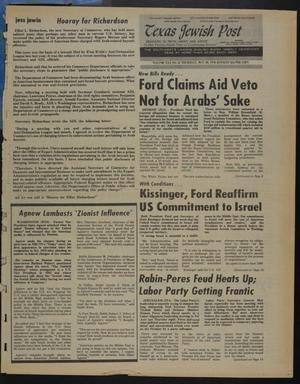 Primary view of object titled 'Texas Jewish Post (Fort Worth, Tex.), Vol. 30, No. 21, Ed. 1 Thursday, May 20, 1976'.