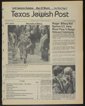 Primary view of object titled 'Texas Jewish Post (Fort Worth, Tex.), Vol. 39, No. 19, Ed. 1 Thursday, May 9, 1985'.