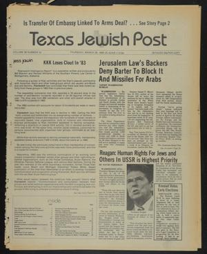 Primary view of object titled 'Texas Jewish Post (Fort Worth, Tex.), Vol. 38, No. 13, Ed. 1 Thursday, March 29, 1984'.