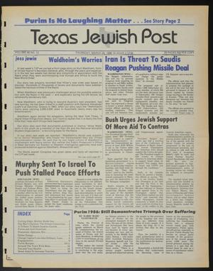 Primary view of object titled 'Texas Jewish Post (Fort Worth, Tex.), Vol. 40, No. 12, Ed. 1 Thursday, March 20, 1986'.