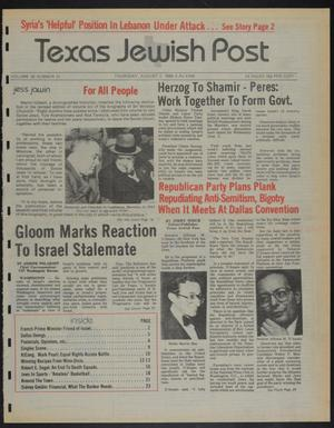 Primary view of object titled 'Texas Jewish Post (Fort Worth, Tex.), Vol. 38, No. 31, Ed. 1 Thursday, August 2, 1984'.