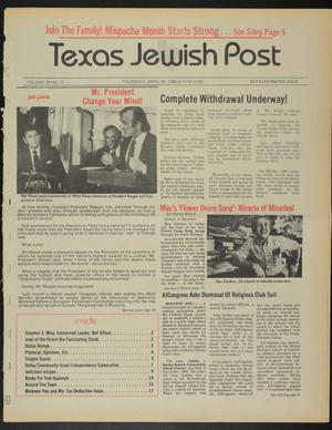 Primary view of object titled 'Texas Jewish Post (Fort Worth, Tex.), Vol. 39, No. 17, Ed. 1 Thursday, April 25, 1985'.