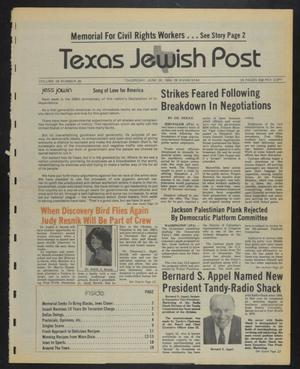 Primary view of object titled 'Texas Jewish Post (Fort Worth, Tex.), Vol. 38, No. 26, Ed. 1 Thursday, June 28, 1984'.