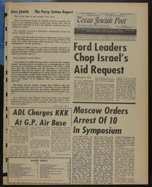 Primary view of object titled 'Texas Jewish Post (Fort Worth, Tex.), Vol. 30, No. 53, Ed. 1 Thursday, December 30, 1976'.