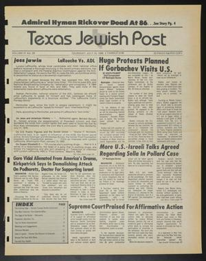 Primary view of object titled 'Texas Jewish Post (Fort Worth, Tex.), Vol. 41, No. 28, Ed. 1 Thursday, July 10, 1986'.