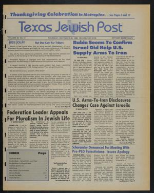 Primary view of object titled 'Texas Jewish Post (Fort Worth, Tex.), Vol. 40, No. 47, Ed. 1 Thursday, November 20, 1986'.