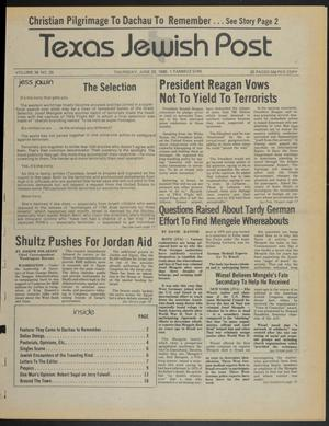 Primary view of object titled 'Texas Jewish Post (Fort Worth, Tex.), Vol. 39, No. 25, Ed. 1 Thursday, June 20, 1985'.