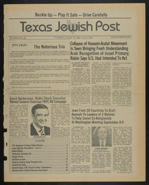 Primary view of object titled 'Texas Jewish Post (Fort Worth, Tex.), Vol. 39, No. 35, Ed. 1 Thursday, August 29, 1985'.