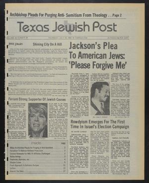 Primary view of object titled 'Texas Jewish Post (Fort Worth, Tex.), Vol. 38, No. 29, Ed. 1 Thursday, July 19, 1984'.