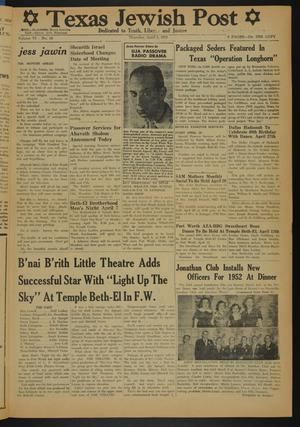 Primary view of object titled 'Texas Jewish Post (Fort Worth, Tex.), Vol. 6, No. 14, Ed. 1 Thursday, April 3, 1952'.