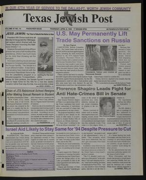 Primary view of object titled 'Texas Jewish Post (Fort Worth, Tex.), Vol. 47, No. 14, Ed. 1 Thursday, April 8, 1993'.