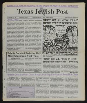 Primary view of object titled 'Texas Jewish Post (Fort Worth, Tex.), Vol. 47, No. 13, Ed. 1 Thursday, April 1, 1993'.