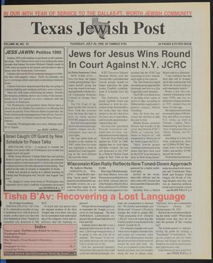 Primary view of object titled 'Texas Jewish Post (Fort Worth, Tex.), Vol. 46, No. 31, Ed. 1 Thursday, July 30, 1992'.
