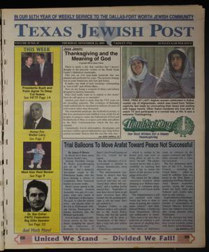 Primary view of object titled 'Texas Jewish Post (Fort Worth, Tex.), Vol. 55, No. 47, Ed. 1 Thursday, November 22, 2001'.